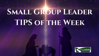 Small Group Leader TIPS of the Week - Christmas
