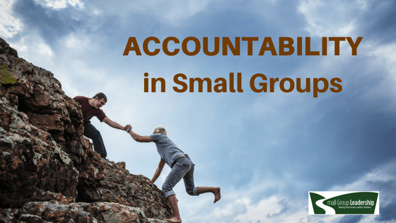 Accountability in Small Groups