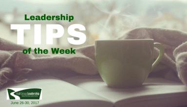 Leadership TIPS of the Week June 26-30, 2017