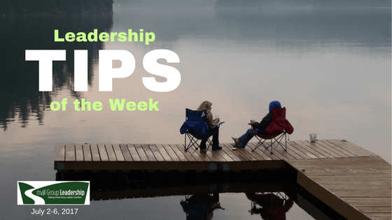 Leadership TIPS of the Week July 2-6, 2017