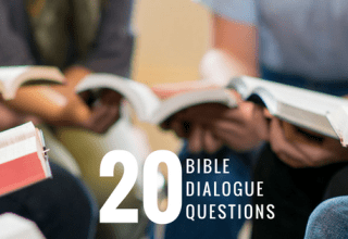 20 Bible Dialogue Questions