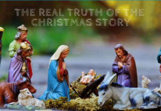 The Real Truth of the Christmas Story