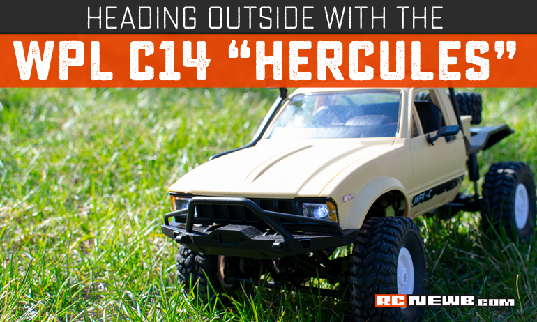 """An Outdoor Adventure with the WPL C14 """"Hercules"""""""