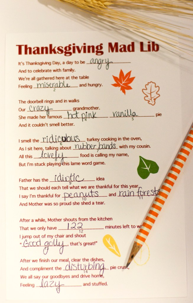 Need a quick & easy activity to do at your Thanksgiving gathering? This mad lib is fun for many ages + good for keeping people entertained while waiting for food