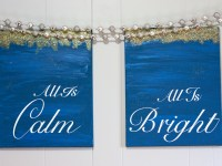 'All is Calm, All is Bright' canvas sign tutorial