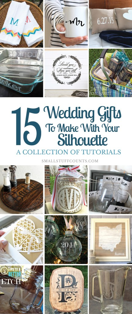 Collage of images showing 15 wedding gift ideas to make using a Silhouette