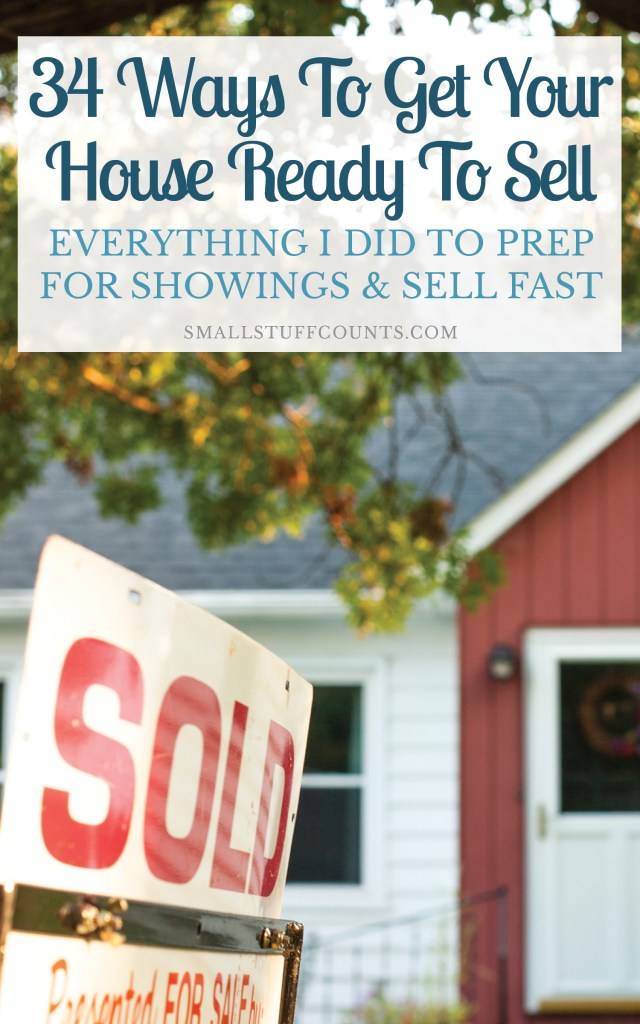Selling a house is a lot of work! I compiled this list of ways to get your house ready to sell based on my own experience this summer. There's a lot to do when it comes to cleaning, staging and showing your house–here are my tips! This list includes everything I learned about impressing buyers and selling our house fast.