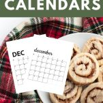 cinnamon rolls on holiday tablecloth with december calendar
