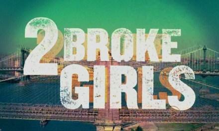 [Critique] 2 Broke Girls – 2×01 / 02