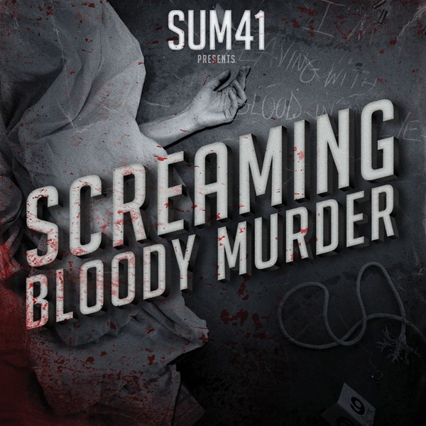 critique album sum 41 - Sum 41 - Screaming Bloody Murder (2011) Sum 41 Screaming Bloody Murder Album Cover