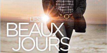 comédie dramatique - Les Beaux Jours, pas comme en ce moment...
