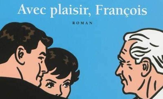 Ariane Le Fort – Avec plaisir, François !