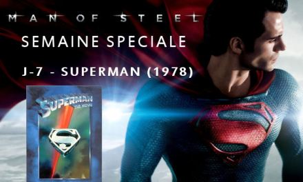 Semaine Man Of Steel : J-7 – Superman (1978)
