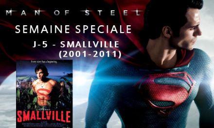Semaine Man Of Steel : J-5 – Smallville (2001-2011)