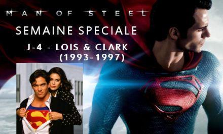Semaine Man Of Steel : J-4 – Lois et Clark (1993-1997)