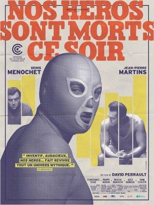 Nos Héros Sont Morts Ce Soir : bas les masques