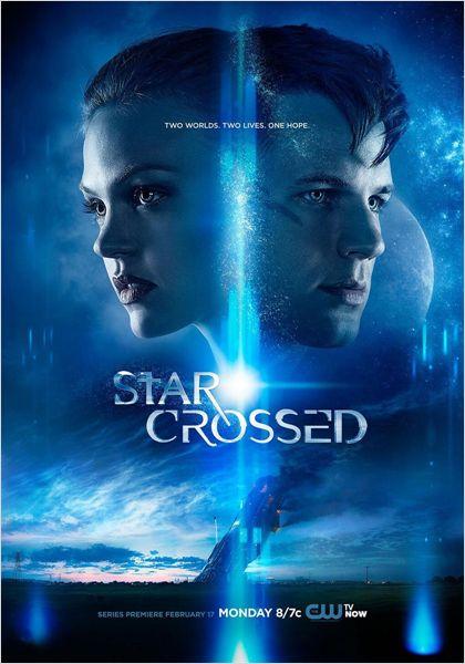 cw - Star-Crossed : le Roméo et Juliette de l'espace