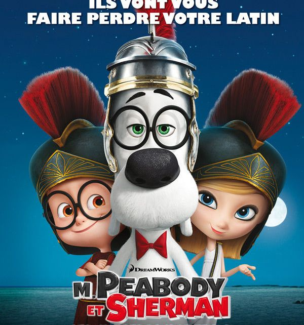 dreamworks animation - Mr. Peabody Et Sherman, Les Voyages Dans Le Temps : Genius. Billionnaire. Playboy. Philanthropist. Dog. Mr. Peabody Sherman affiche ..