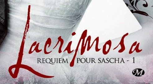 alice scarling - Requiem pour Sascha - 1er tome de la série Lacrimosa