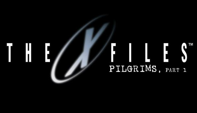 X-Files 10#11 Pilgrims 1/5 : la critique