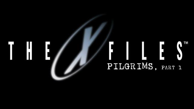 X-Files 10#11 Pilgrims 1/5 : la critique