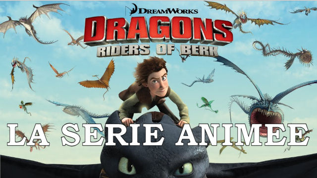 how to train your dragon - Dragons : La série animée DRAGONSserieanimee