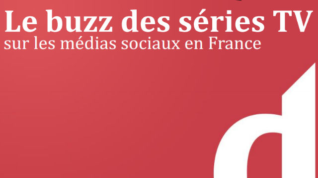 Le buzz des Séries TV en France : l'analyse dispo