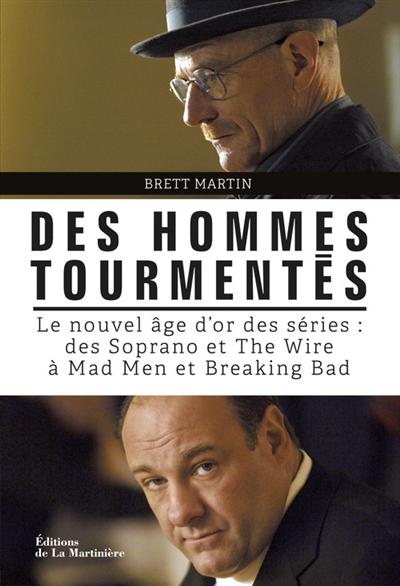 """brett martin - """"Des Hommes Tourmentés"""" de Brett Martin : A Few Mad Men des hommes tourmentés"""