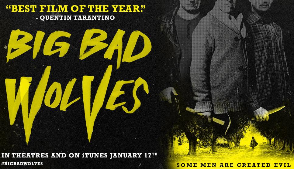 Big Bad Wolves : fiction pulpe