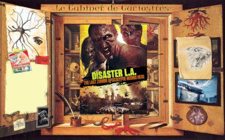 cabinet de curiosités - Disaster L.A. The Last Zombie Apocalypse Begins He.. ZZzz disaster LAL