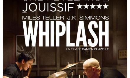 Whiplash : dans ta face