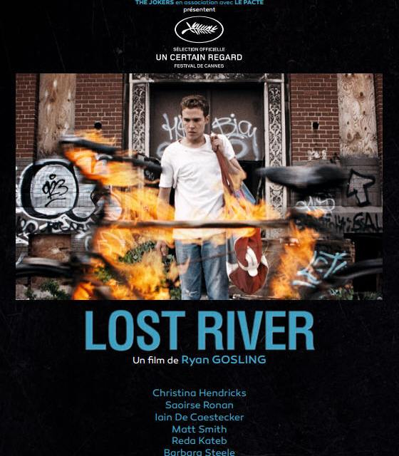Lost River : A place beyond the river of no return