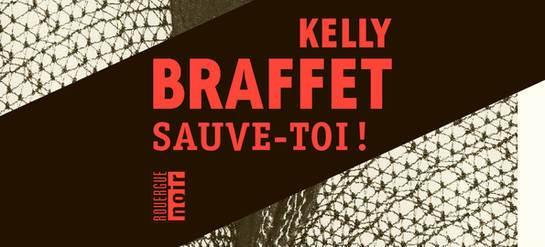 """""""Sauve-toi"""" de Kelly Braffet : polar en Amérique profonde"""
