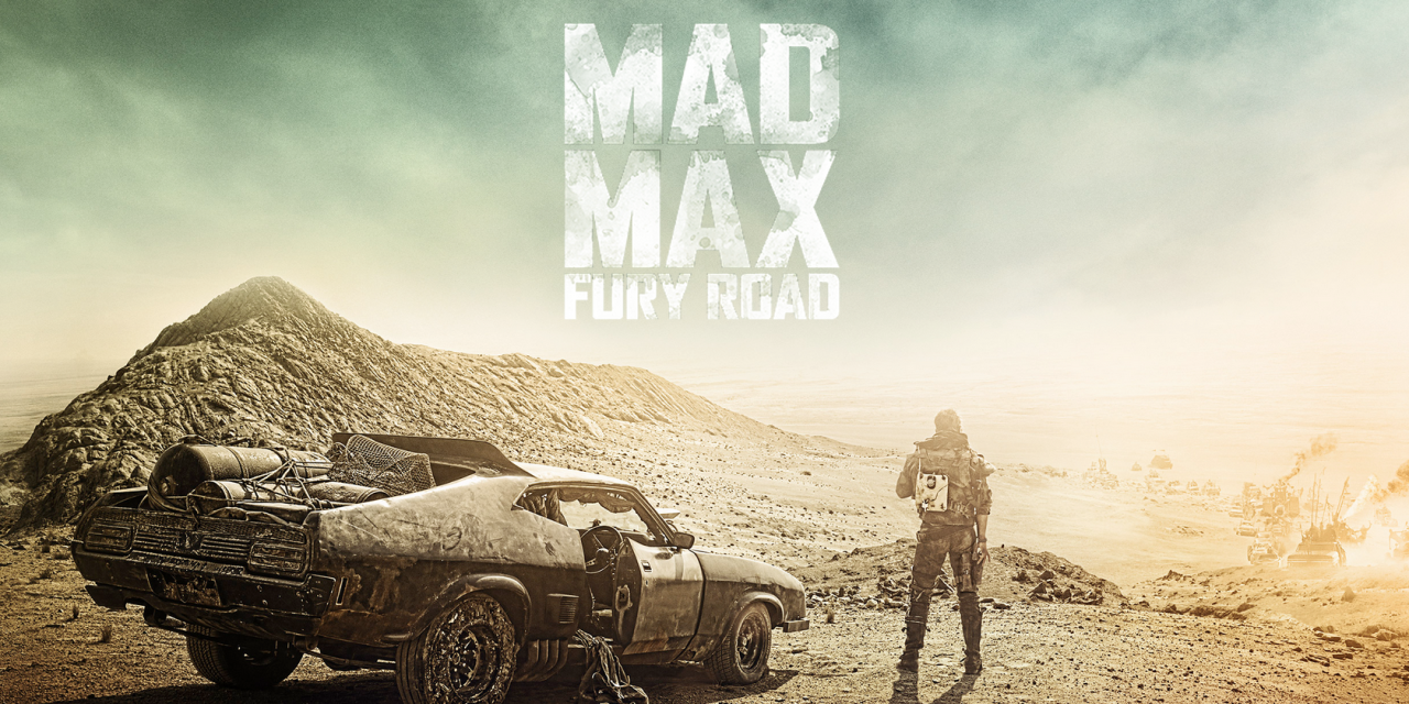 Mad Max: Fury Road – Retour effréné