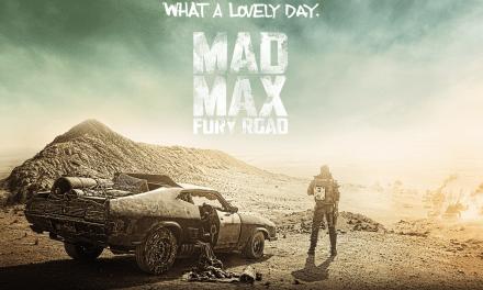 Mad Max: Fury Road – Retour effréné