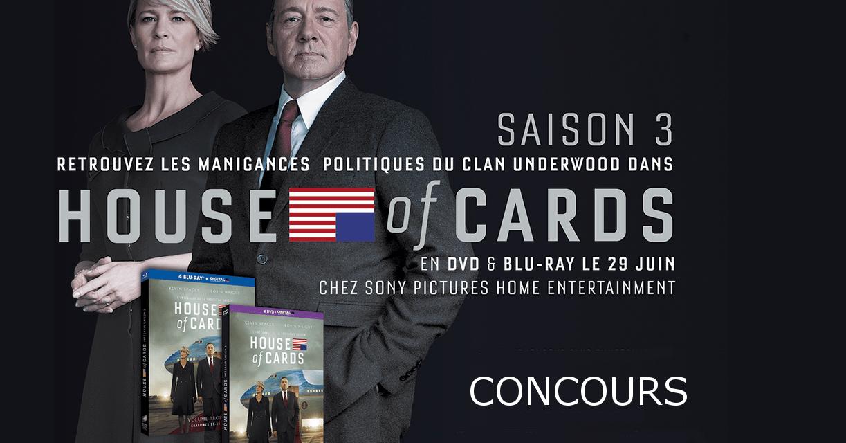 [Terminé] Concours : gagnez la saison 3 de HOUSE OF CARDS en bluray et DVD