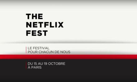 Netflix présente son festival cinéma – séries