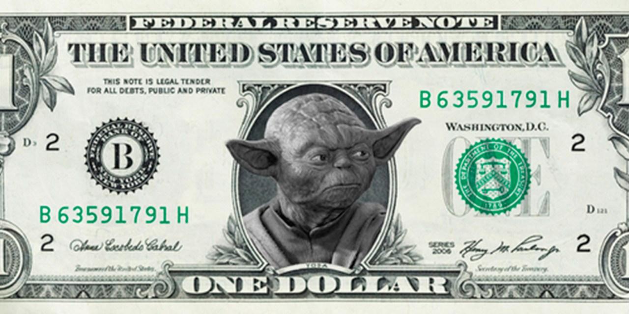 Semaine Star Wars : l'Empire du billet vert contre-attaque