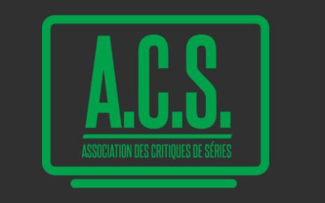 acs - 2e prix de l'Association des Critiques de Séries : les nommés