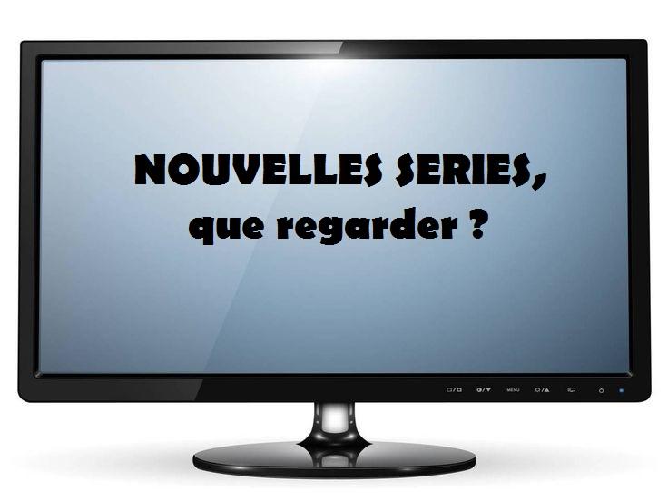 Nouvelles séries : Que regarder cette saison ?