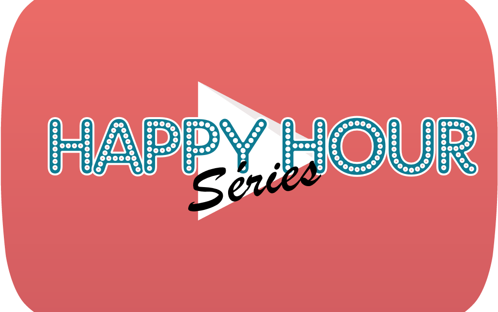 happy hour séries