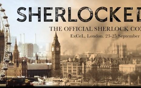 convention - Sherlocked : la convention de la série à Londres (1/2)