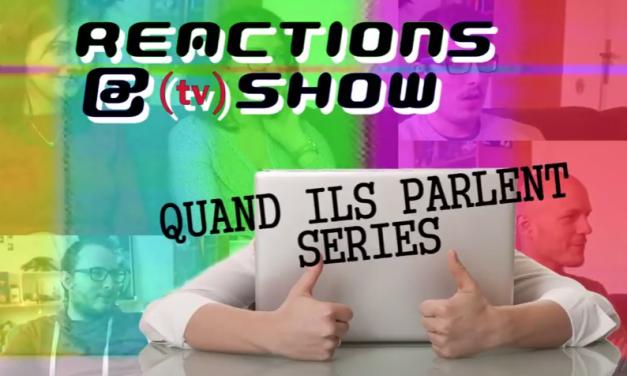 Réactions à Show : nouvelle émission sur les séries ou presque