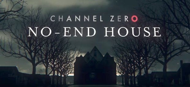 Channel Zero revient avec sa saison 2, The No-End House