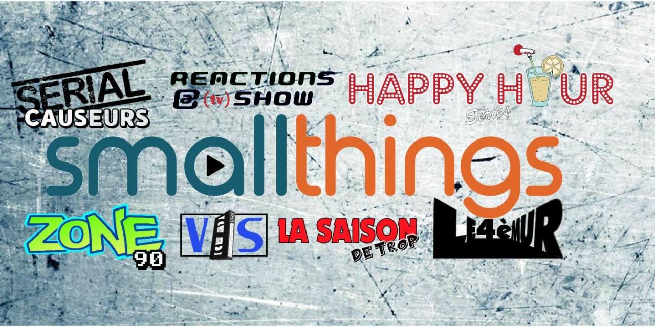 Serial Causeurs saison 4, VHS, Zone90, podcasts : bilan et nouveaux projets pour Smallthings