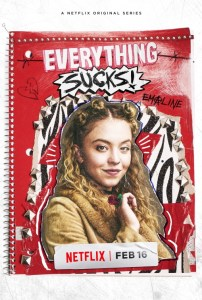 everything sucks - Everything Sucks! la nouvelle série de Netflix très 90s everything sucks ver9