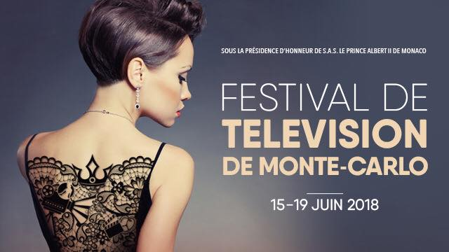 monte carlo 2018 - #FTV18 - The Bold Type, 13 Reasons Why, Fear The Walking Dead... invités du 58è Festival de la Télévision de Monte-Carlo monte carlo 2018