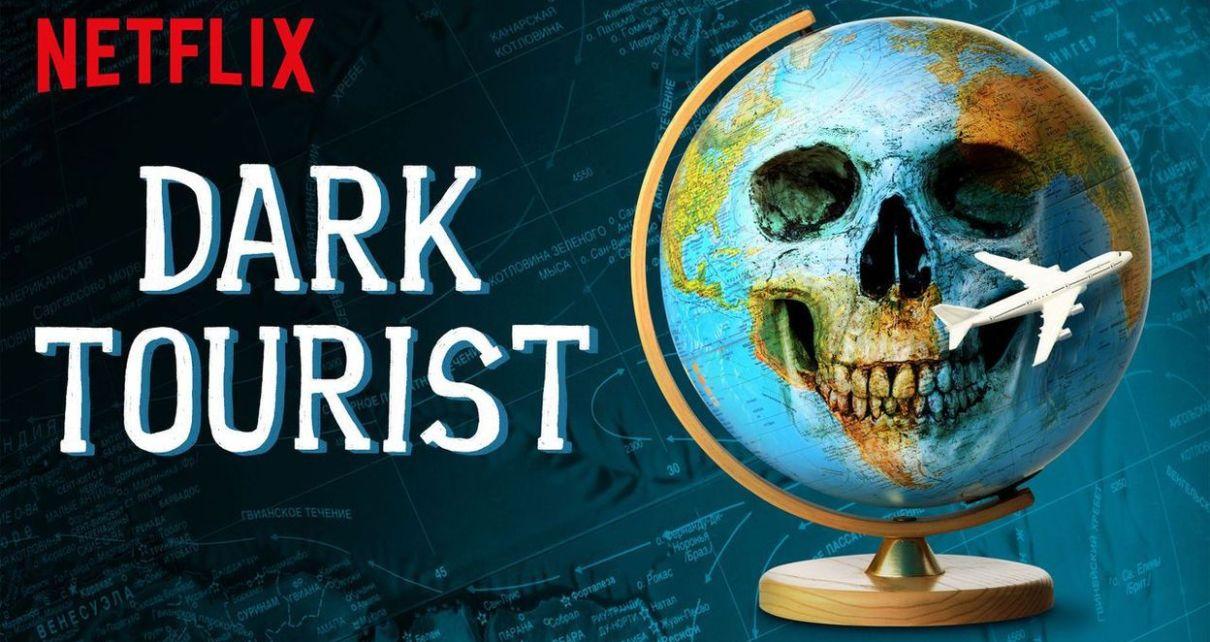 dark tourist - La série documentaire Dark Tourist sur Netflix est un noir devoir de mémoire dark tourist