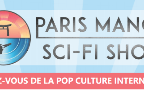 paris manga - PARIS MANGA SCI FI SHOW 2019 : spécial magie au programme (Once Upon A Time, Charmed, Harry Potter) paris manga 2018