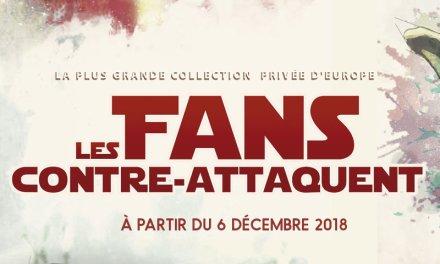 Les Fans contre-attaquent, exposition Star Wars à Paris